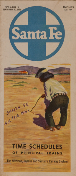 Santa Fe All The Way Original Railway Time Schedule
