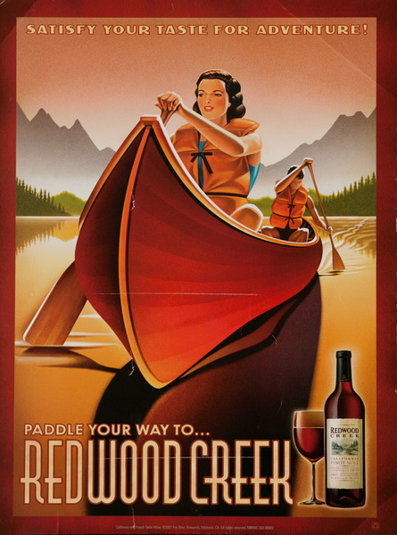 Satisfy Your Taste For Adventure, Paddle Your Way to Redwood Creek, Original American Vineyard Advertising Poster Pinot Noir