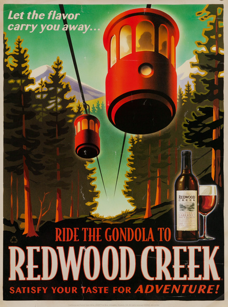 Let the flavor carry you away...Ride the Gondola to Redwood Creek, Original American Vineyard Advertising Poster California Cabernet Sauvignon