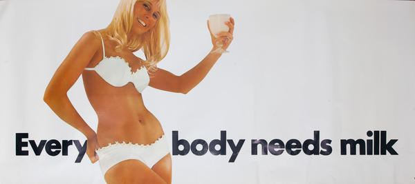 Every Body Needs Milk Original California Milk Advisory Board Poster, blonde