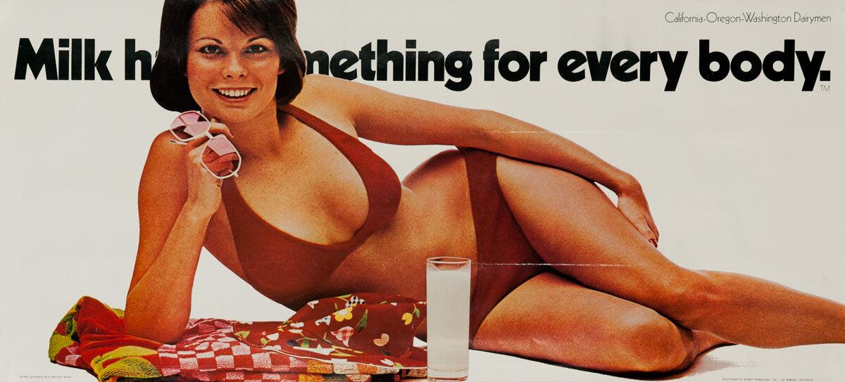 Milk Has Something For Every Body,  Original California Milk Advisory Board Poster, Brunette