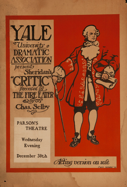 Yale University Dramatic Association Original Poster, Sheridan's The Critic, Preceded by The Fire Eater