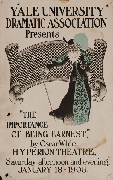 Yale University Dramatic Association, Original Poster The Importance of Being Ernest by Oscar Wilde