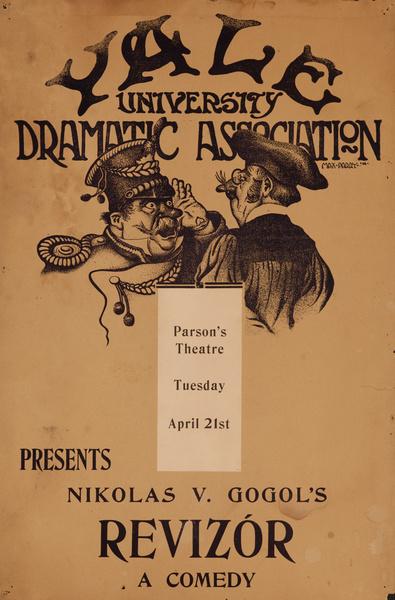 Yale University Dramatic Association Poster, Nikolas V. Gogol's Revizor