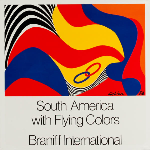 South America With Flying Colors, Original Braniff International  Travel Poster