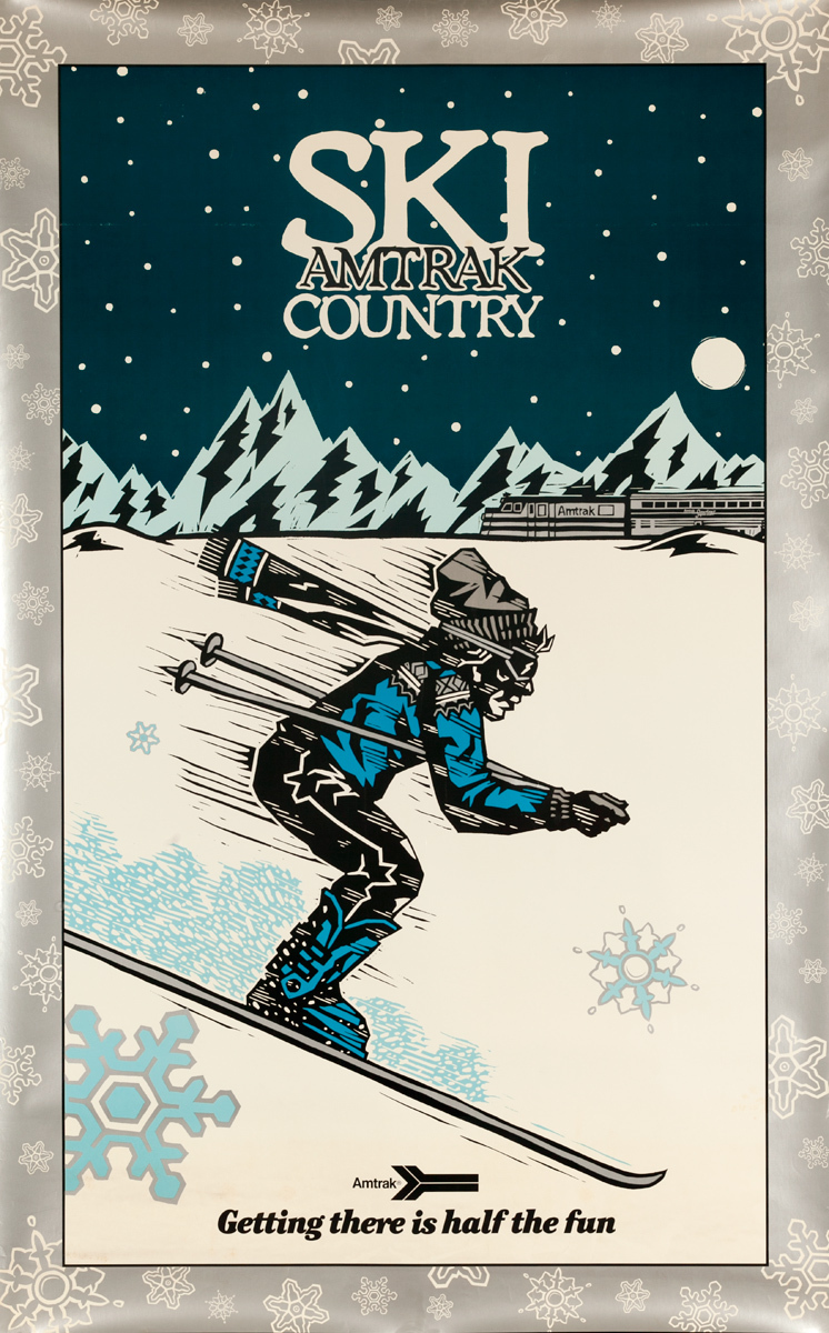 Ski Amtrak Country, Getting There is Halh the Fun, Original American Travel Poster