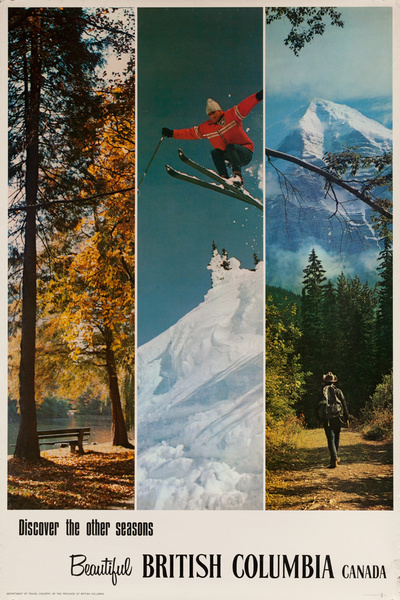 Discover the other seasons, Beautiful British Columbia Canada, Original Canadian Travel Poster