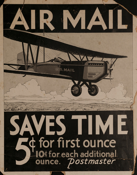 Air Mail Saves Time, 5¢ for First Ounce, RARE American Advertising Poster