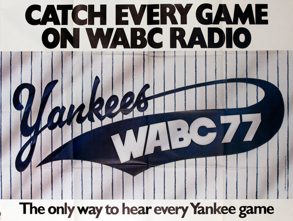 Catch Every Game on WABC Radio, Original NY Yankees Advertising Poster
