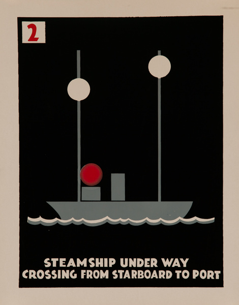 Steamship Under Way, Crossing From Starboard to Port, Original American Naval Training Chart, Running Lights