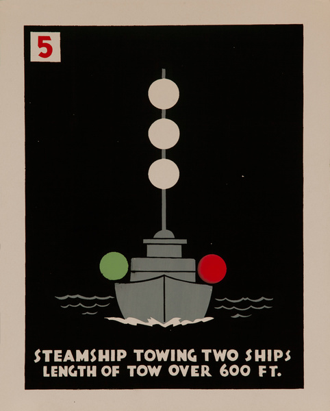 Steamship Towing Two Ships, Length of Tow Over 600 Ft., Original American Naval Training Chart, Running Lights
