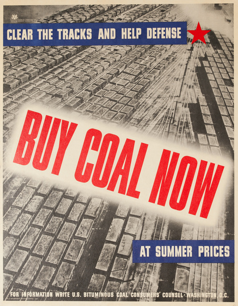 Clear the Tracks and Help Defense Buy Coal Now, Original WWII Conservation Poster