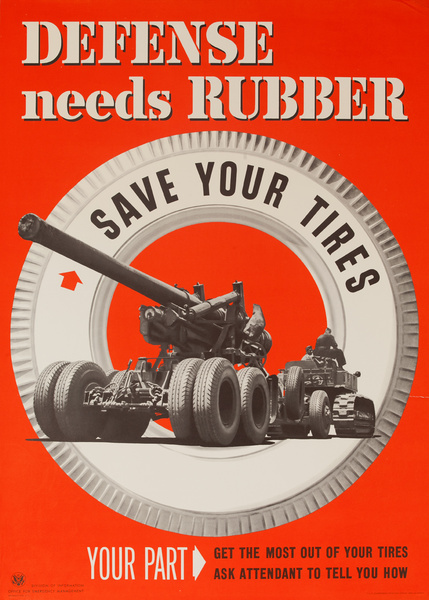 Defense Needs Rubber, Save Your Tires, Original American WWI Conservation Poster