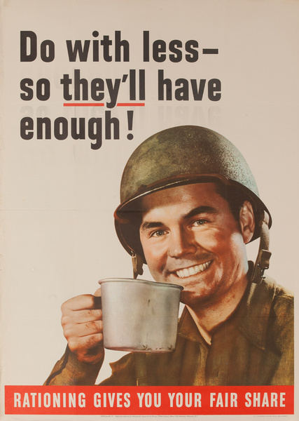 Do With Less - So They'll Have Enough Original American WWII Rationing Poster