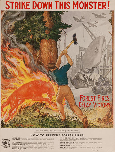Strike Down this Monster! Forest Fires Delay Victory Original American Department of Agriculture Poster