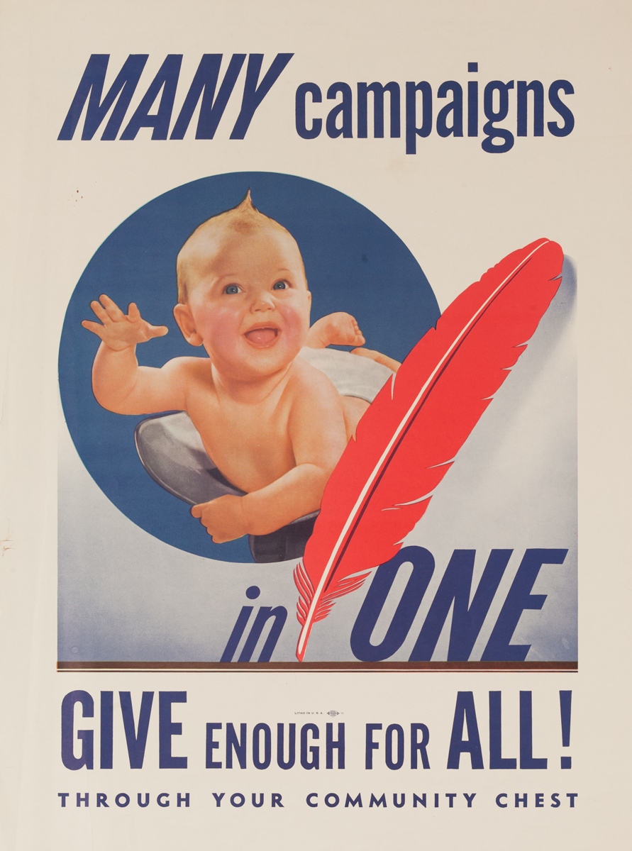Many Campaigns in One, Give Enough for All! Through Your Community Chest, Original American WWII Poster