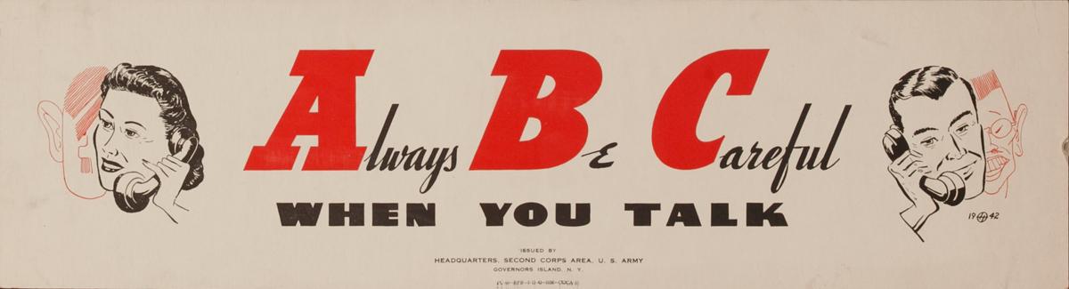 Always Be Careful,When You Talk, Original American WWII Careless Talk Poster
