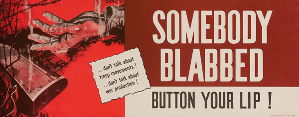 Somebody Blabbed, Button Your Lip, Original American WWII Careless Talk Poster, red