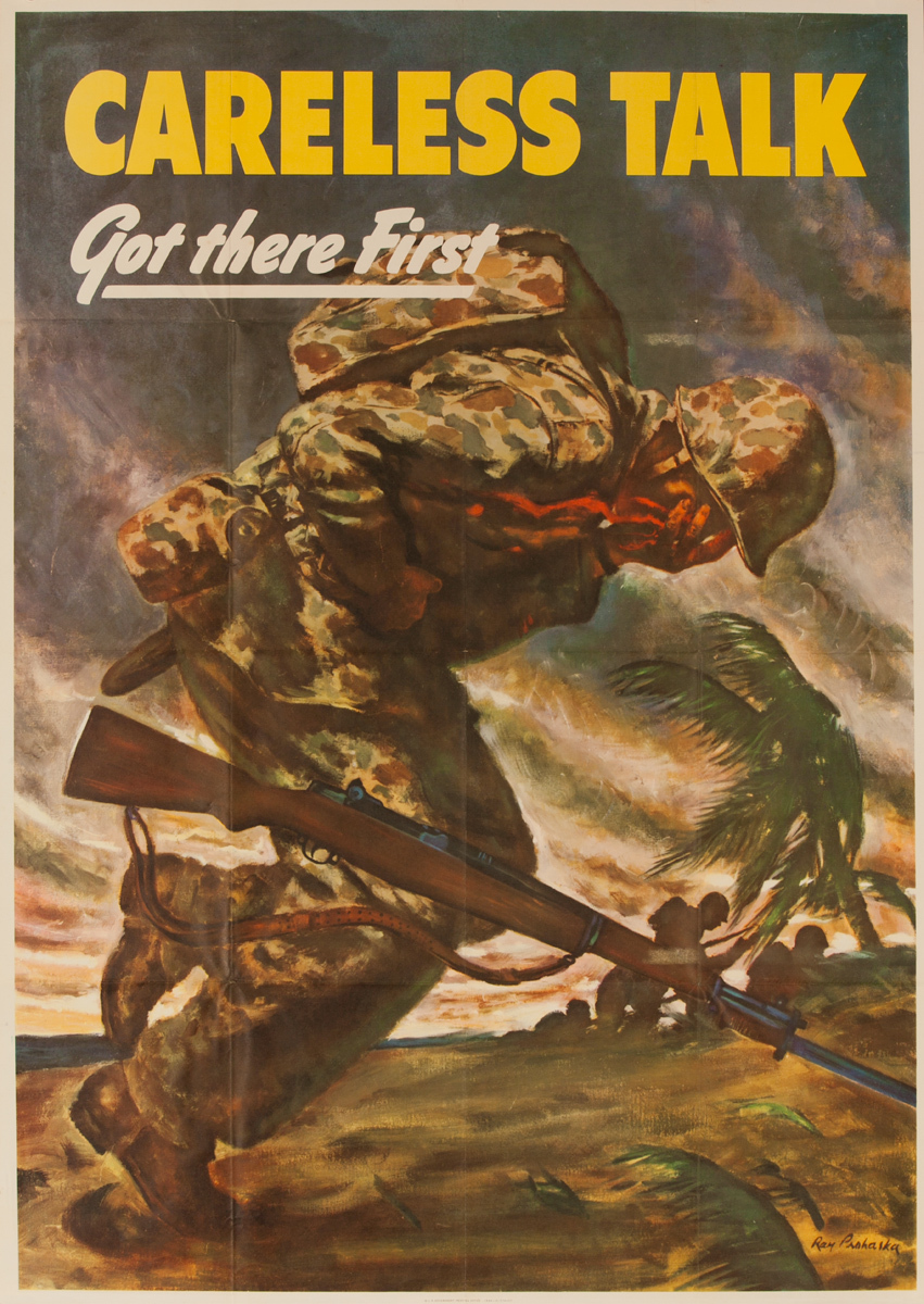 Careless Talk Got There First, Infantry Original American WWII Careless Talk Poster