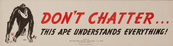 Don't Chatter, This Ape Understands Everything, Original American WWII Careless Talk Poster