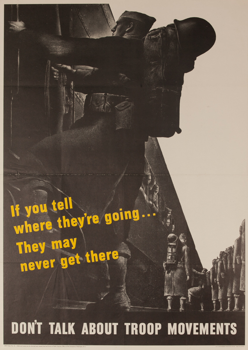 If You Tell Where They're Going. They May Never Get There. Don't Talk About Troop Movements, Original American WWII Careless Talk Poster