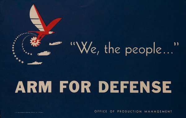 We The People, Arm for Defense, Original American WWII Homefront Poster