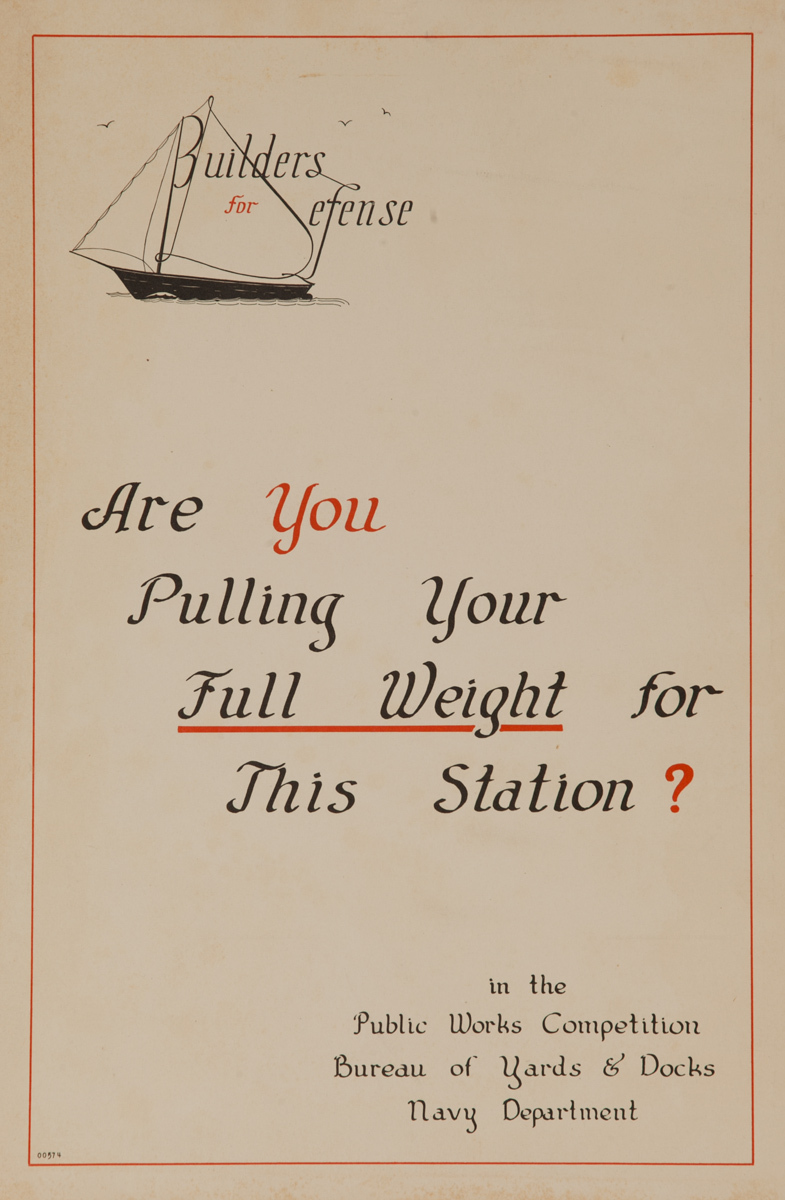 Builders for Defense, Are you pulling your full weight for this station?,  Original American WWII Homefront Production Poster