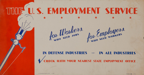 The US Employment Service, For Workers, For Employers,  Original American WWII Homefront Production Poster