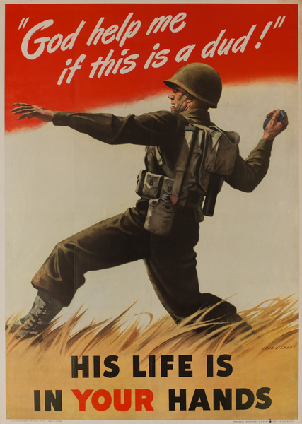 God help me if this is a Dud!  His life is in your hands,  Original American WWII Homefront Production Poster