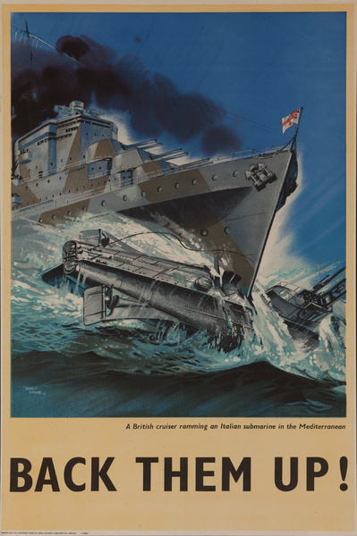 Back Them Up! A British Cruiser Ramming an Italian Submarine in the Mediterranean, Original British WWII Poster