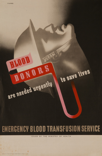 Blood Donors are Needed Urgently to Save Lives. Emergency Blood Transfusion Service, Original British WWII Poster