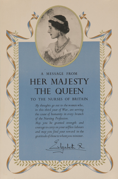 A Message from Her Majesty the Queen, to the Nurses of Britain, Original British WWII Poster