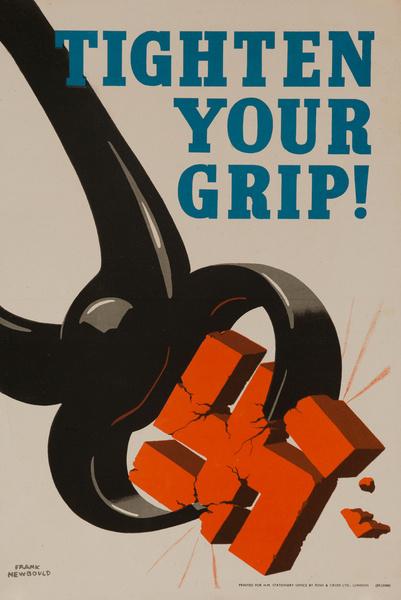 Tighten Your Grip!, Original British WWII Poster