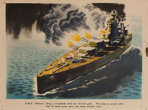 H.M.S. Nelson firing a broadside with her 16 inch guns, this ship is armed with 9 of these great guns, and many smaller ones, Original British WWII Poster