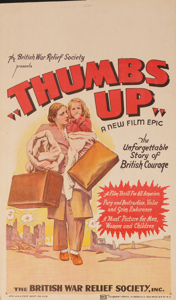 "The British War Relief Society presents ""Thumbs Up"" A New Film Epic, Original American WWII Poster"