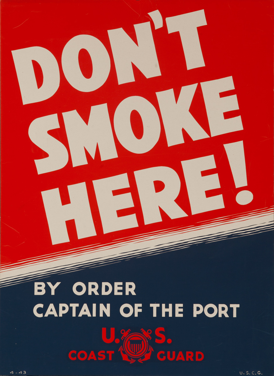 Don't Smoke Here!, Original American WWII Poster