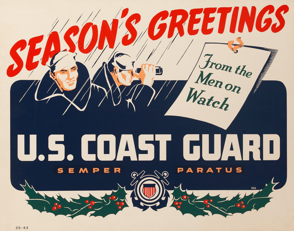 Season's Greetings, From the Men on Watch, Coast Guard, Semper Paratus, Original American WWII Poster