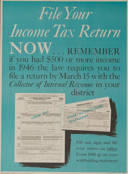 File Your Income Tax Return Now, Original American Poster