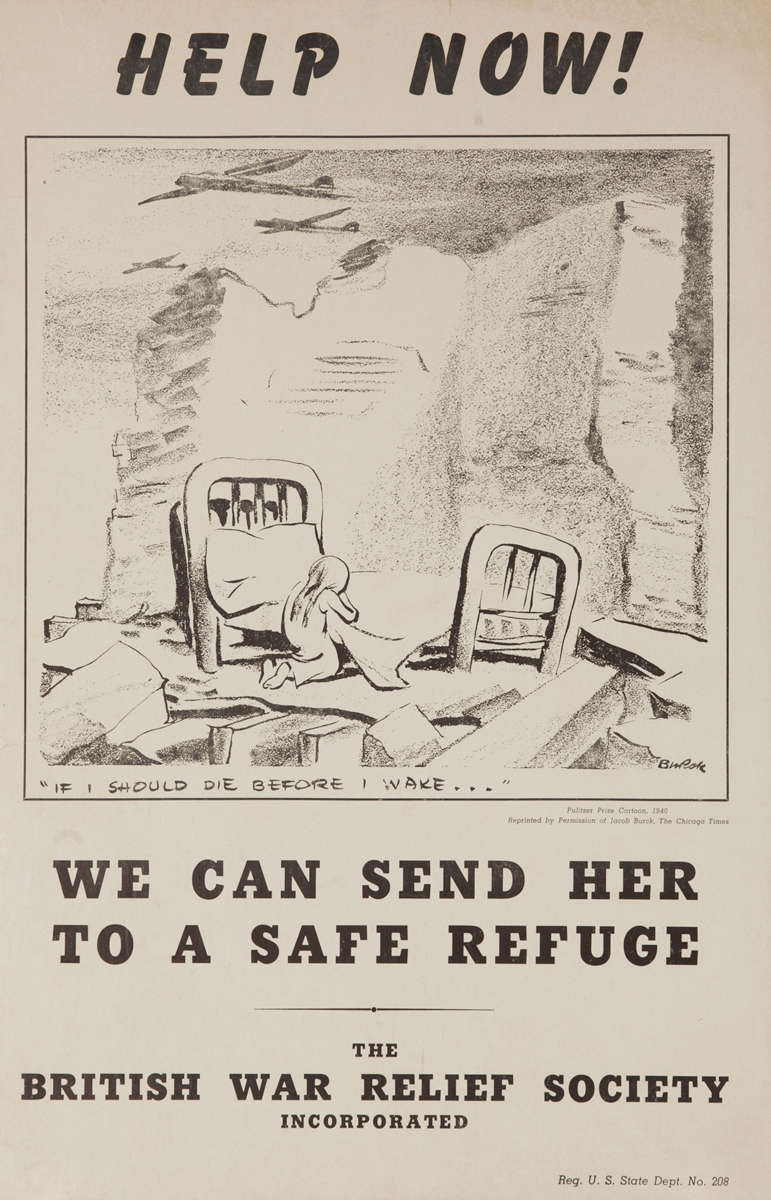 Help Now! We Can Send Her to a Safe Refuge. British War Relief Society, Original American WWII Poster