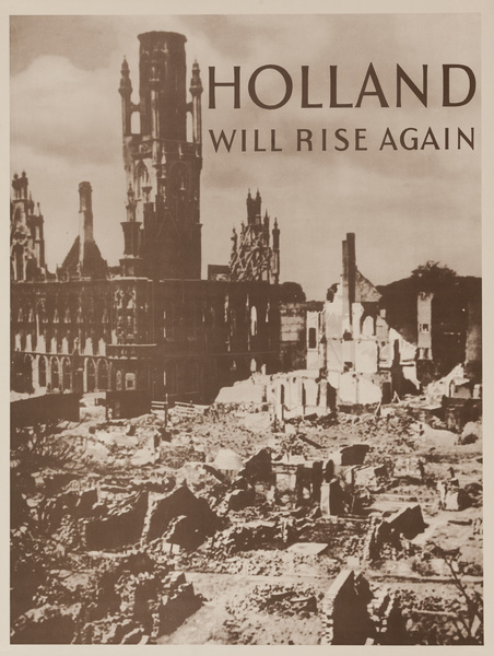 Holland Will Rise Again, Original American WWII Poster