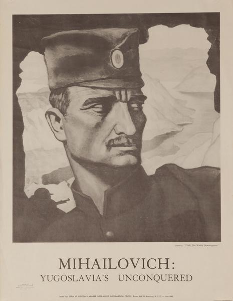 Mihailovich- Yugolslavia's Unconquered, Original American WWII Poster