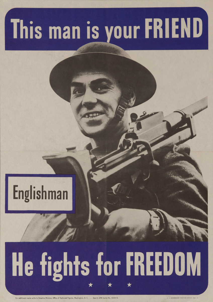 This man is your friend. - Englishman, He fights for FREEDOM, Original American WWII Poster