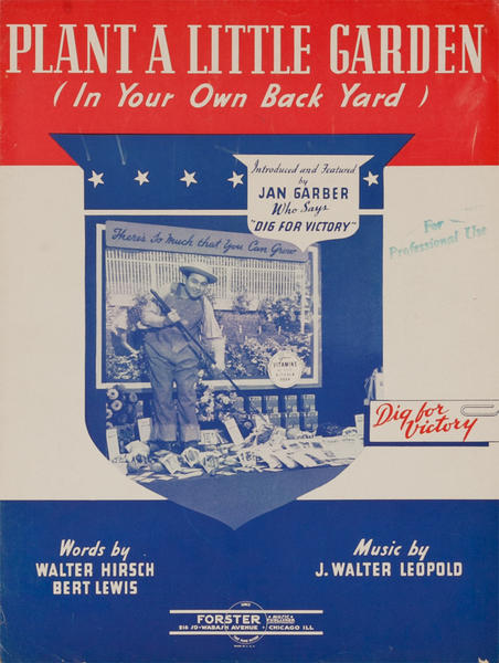 Plant a Little Garden in Your Own Back Yard, Original American WWII Sheet Music