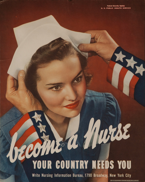 Become a Nurse. Your Country Needs You, Original American WWII Recruiting Poster