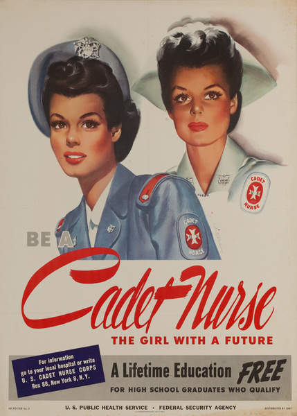 Be a Cadet Nurse, The Girl With a Future, A Lifetime Education Free, Original American WWII Recruiting Poster