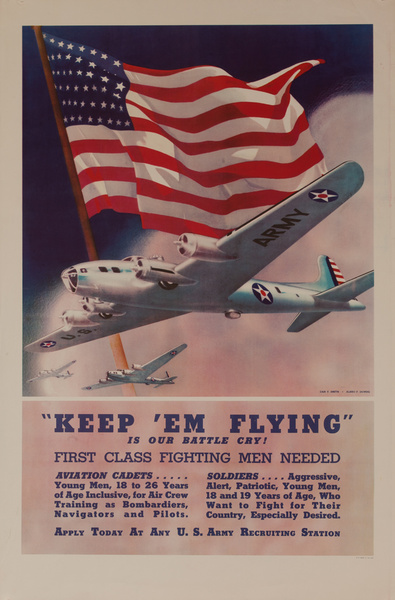 Keep 'Em Flying, Is Our Battle Cry, Original American WWII Recruiting Poster