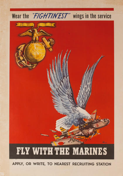 Wear the 'Fightin'est' Wings in the Service, Fly With the Marines, Original American WWII Recruiting Poster