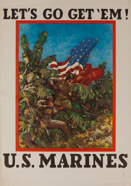 Let's Go Get 'Em! U.S. Marines, Original American WWII Recruiting Poster