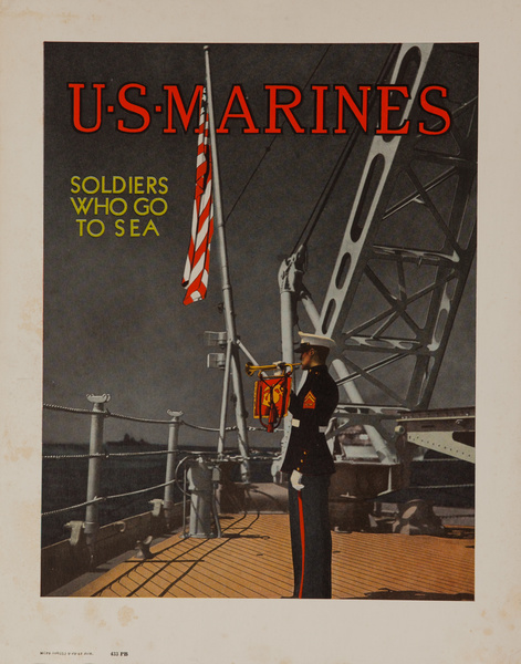 US Marines, Soldiers Who Go to Sea, Original American WWII Recruiting Poster