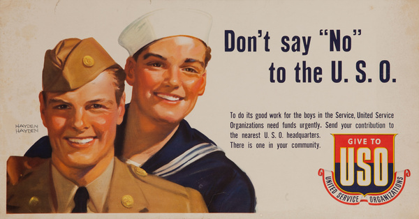 "Don't Say ""No"" to the U.S.O, Original American WWII Recruiting Poster"
